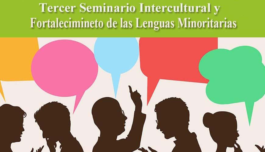 TERCER SEMINARIO DE EDUCACIÓN INTERCULTURAL