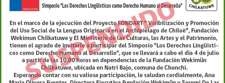 SUSPENSIÓN DEL SIMPOSIO DE DERECHOS LINGÜISTICOS